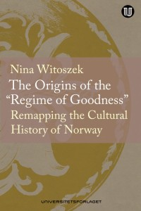 "Nina Witoszek - The origins of the ""Regime of Goodness"""
